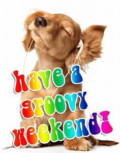 Happy Weekend De : happy weekend gif find share on giphy ~ Eleganceandgraceweddings.com Haus und Dekorationen