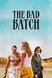 The Bad Batch - Movie info and showtimes in Trinidad and ...