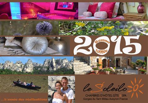 chambre d hote dans les gorges du tarn voeux du soleilo pour passer des vacances 2015 dans les