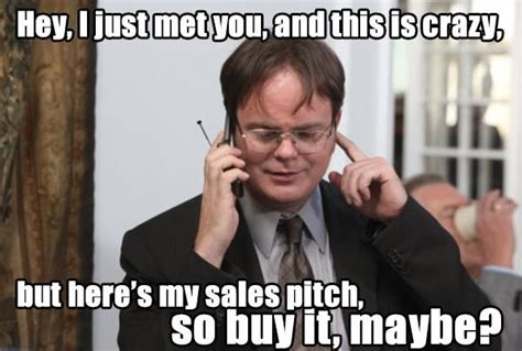 Sales Meme - 14 best images about sales laughs on pinterest carly rae jepsen sales people and technology
