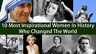10 Most Inspirational Women In History Who Changed The ...