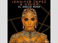 Jennifer Lopez Ft Ozuna El Anillo Remix iPautaCom