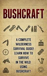 Free At The Time Of Posting  Bushcraft  A Complete
