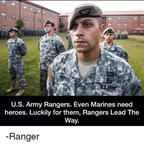 Army Ranger Memes - us army rangers even marines need heroes luckily for them rangers lead the way ranger army
