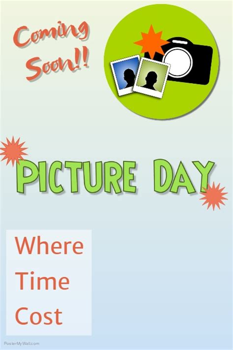 Day Poster Template by Picture Day Template Postermywall