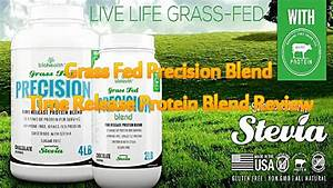 Grass Fed Precision Blend Time Release Protein Blend Review  Protein  Grassfedmuscle  Grassfed