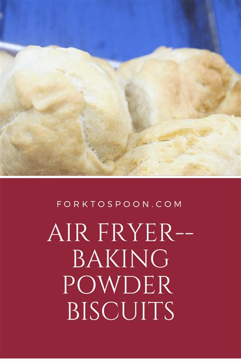 fryer air biscuits baking powder scratch homemade fried cakes