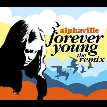 Forever Testo Forever Testo Alphaville Mtv Testi E Canzoni