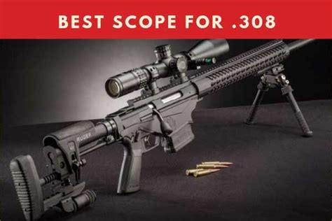 308 Buyers Guide by Best Scope For 308 Range Tactical Optics 2019 Review