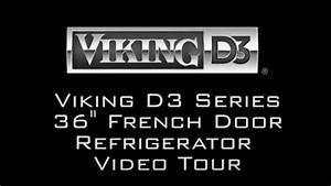Viking D3 Refrigerator Video Tour  Rddff236ss