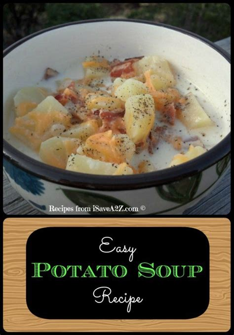 easy potato recipe easy potato soup recipe