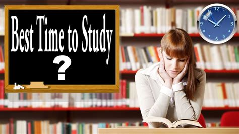 What Is The Best Time To Study? Youtube