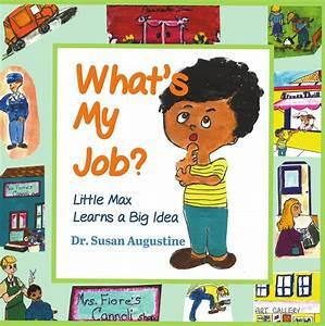 What U0026 39 S My Job   Little Max Learns A Big Idea