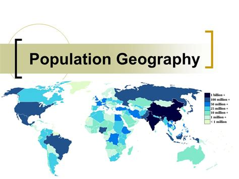 What Is World by Population Geography Ppt