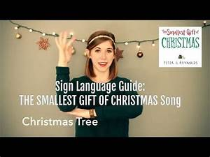 Sign Language Guide THE SMALLEST GIFT OF CHRISTMAS Song