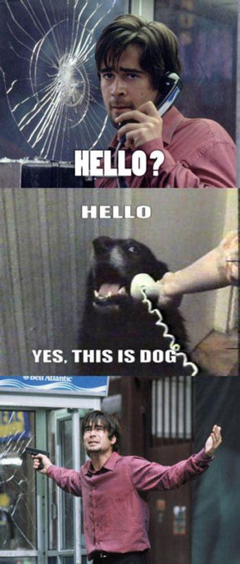 Dog Phone Meme - best of hello this is dog pics smosh