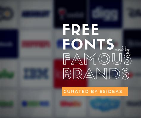 12 Free Fonts Used By Famous Brands