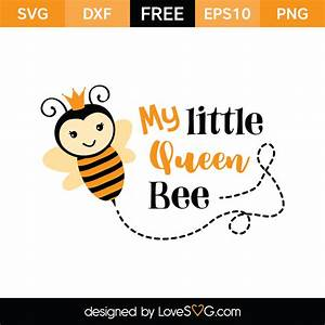 My Little Queen... Lovesvg