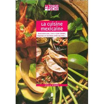 fnac livres cuisine cuisine mexicaine broché collectif achat livre