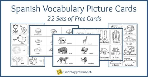 spanish vocabulary picture cards  theme spanish playground