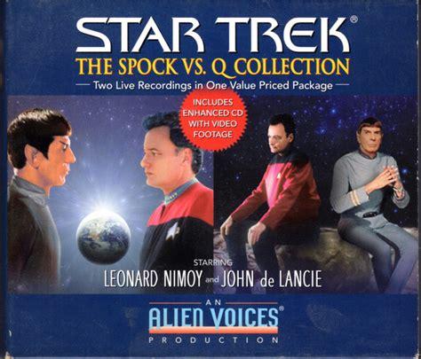 leonard nimoy discogs leonard nimoy and john de lancie star trek the spock vs