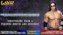 Live Audio Wrestling: John Morrison on His Latest Injury ...