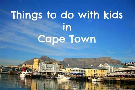 Where To Have Winter School Holiday Fun With Kids In Cape Town