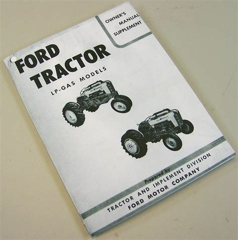 ford     series lp gas tractor operator owners