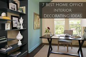 7, Best, Home, Office, Interior, Decorating, Ideas