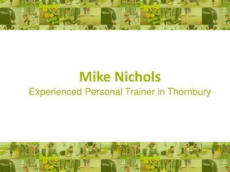 mike nichols thornbury mike nichols experienced personal trainer in thornbury