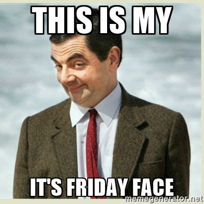 Its Friday Meme Funny - best 25 its friday meme ideas on pinterest happy friday meme happy friday meme funny and