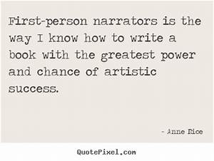 Anne Rice photo... 1st Person Quotes