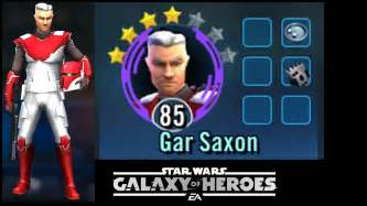 swgoh    gear  gar saxon  action star wars