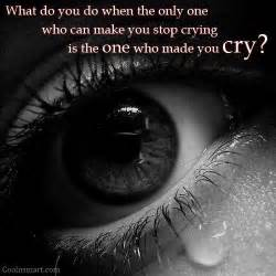 ... Crying Is The One Who Made You Cry - Crying Quotes - Quotespictures Colic and crying