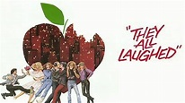 They All Laughed (1981) - Peter Bogdanovich   Synopsis ...