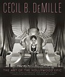 A Classic Movie Blog: Book Review/ Image Preview-- Cecil B ...