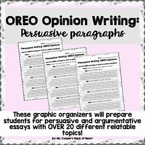 Oreo Opinions And Persuasive Writing  Graphic Organizers