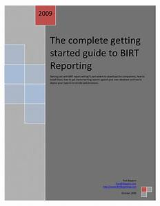 The Complete Getting Started Guide To Birt Reporting 1  1