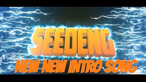 Seedeng New New Intro Song (imagine Dragons
