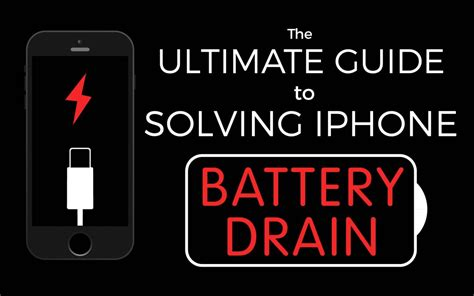 iphone battery drain the ultimate guide to solving iphone battery drain