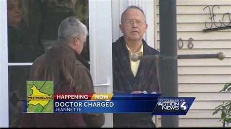 westmoreland  doctor charged  drug delivery