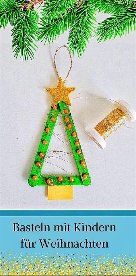 mit kindern basteln f 252 r weihnachten einfacher baumschmuck