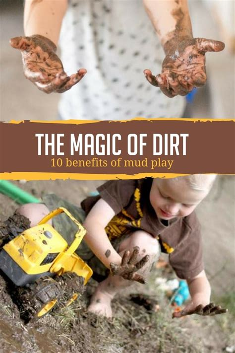 magic  dirt  benefits  mud play hands