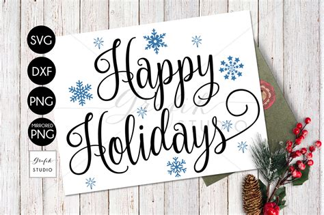 We provide a large selection of free svg files for silhouette, cricut and other cutting machines. happy Holidays Christmas holiday SVG File, SVG CUT files ...