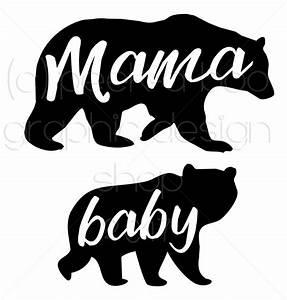 Mama Bear Baby Bear SVG Digital Cut File Peek A Boo