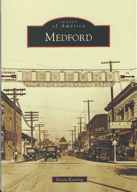 city  medford oregon medford history homepage