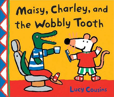 maisy tooth lucy wobbly charley cousins