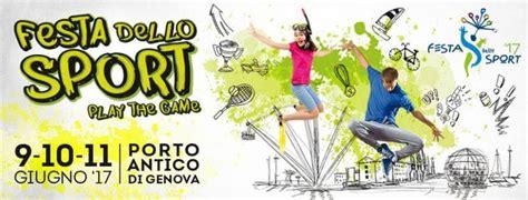 eventi genova porto antico festa dello sport a genova 2017 ge liguria eventi