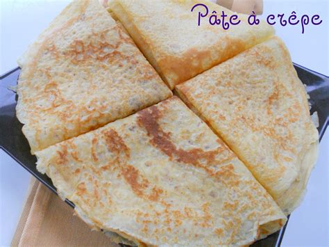 pate de crepe facile p 226 te 224 cr 234 pe recette facile rapide et d 233 licieuse les joyaux de sherazade