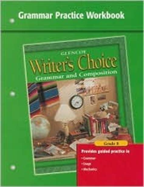 writers choice grammar practice workbook grade  grammar